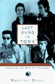 LAST GANG IN TOWN by Marcus Gray