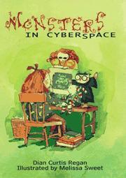 MONSTERS IN CYBERSPACE by Dian Curtis Regan