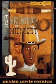 THE ADVENTURES OF MIDNIGHT SON by Denise Lewis Patrick