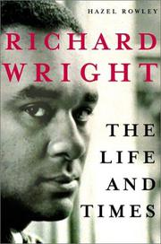 RICHARD WRIGHT by Hazel Rowley
