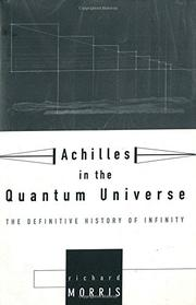 ACHILLES IN THE QUANTUM UNIVERSE by Richard Morris