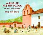 A MISSION FOR THE PEOPLE by Mary Ann Fraser