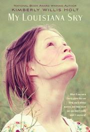 MY LOUISIANA SKY by Kimberly Willis Holt