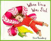 WHEN VERA WAS SICK by Vera Rosenberry