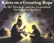KNOTS ON A COUNTING ROPE by Ted  Rand