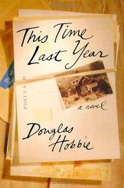 THIS TIME LAST YEAR by Douglas Hobbie