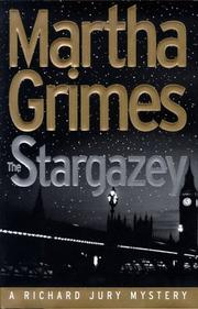 THE STARGAZEY by Martha Grimes