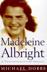 MADELEINE ALBRIGHT by Michael Dobbs