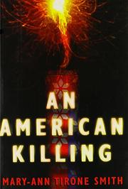 AN AMERICAN KILLING by Mary-Ann Tirone Smith