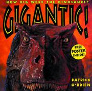 GIGANTIC! by Patrick O'Brien