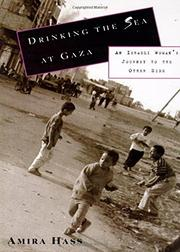 DRINKING THE SEA AT GAZA by Amira Hass