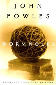 WORMHOLES by John Fowles
