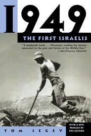 1949: THE FIRST ISRAELIS by Tom Segev