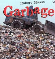 GARBAGE by Robert Maass