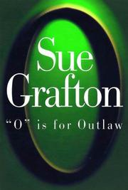 'O' IS FOR OUTLAW by Sue Grafton