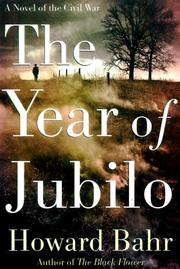THE YEAR OF JUBILO by Howard Bahr