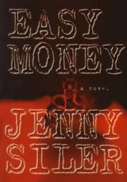 EASY MONEY by Jenny Siler