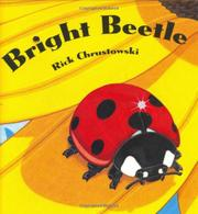BRIGHT BEETLE by Rick Chrustowski