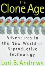 THE CLONE AGE by Lori Andrews
