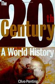 THE TWENTIETH CENTURY by Clive Ponting