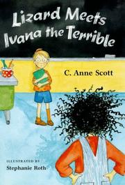 LIZARD MEETS IVANA THE TERRIBLE by C. Anne Scott
