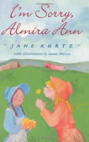I'M SORRY, ALMIRA ANN by Jane Kurtz