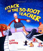 ATTACK OF THE FIFTY-FOOT TEACHER by Lisa Passen