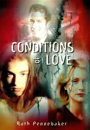 CONDITIONS OF LOVE by Ruth Pennebaker