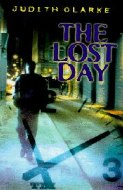 THE LOST DAY by Judith Clarke