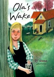 OLA'S WAKE by B.J. Stone