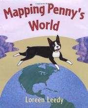 MAPPING PENNY'S WORLD by Loreen Leedy