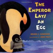 THE EMPEROR LAYS AN EGG by Brenda Z. Guiberson