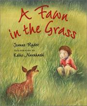 A FAWN IN THE GRASS by Joanne Ryder