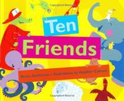 TEN FRIENDS by Bruce Goldstone