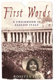 FIRST WORD by Rosetta Loy