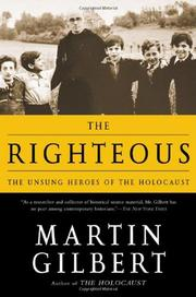 THE RIGHTEOUS by Martin Gilbert