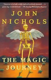 THE MAGIC JOURNEY by John Nichols
