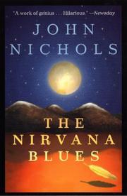 THE NIRVANA BLUES by John Nichols