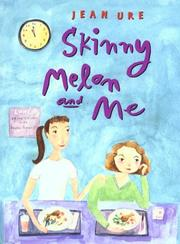 SKINNY MELON AND ME by Jean Ure