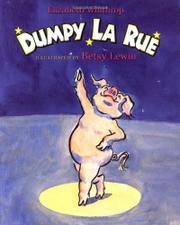 DUMPY LA RUE by Elizabeth Winthrop