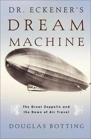 DR. ECKENER'S DREAM MACHINE by Douglas Botting