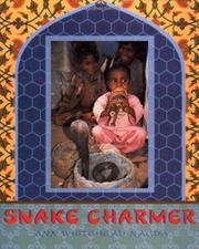 SNAKE CHARMER by Ann Whitehead Nagda
