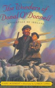 THE WONDERS OF DONAL O'DONNELL by Gary Schmidt