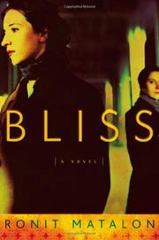 BLISS by Ronit Matalon