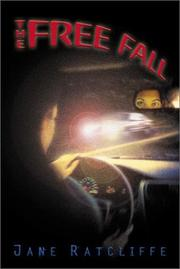 THE FREE FALL by Jane Ratcliffe