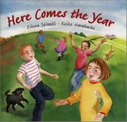 HERE COMES THE YEAR by Eileen Spinelli