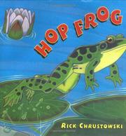 HOP FROG by Rick Chrustowski