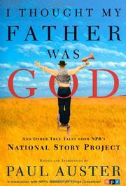 I THOUGHT MY FATHER WAS GOD by Paul Auster
