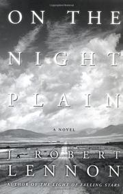 ON THE NIGHT PLAIN by J. Robert Lennon