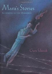 MARA'S STORIES by Gary Schmidt